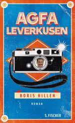 Boris Hillen: Agfa Leverkusen«