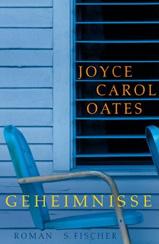 Joyce Carol Oates »Geheimnisse«