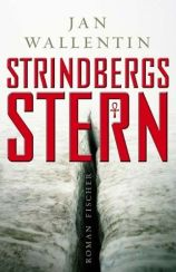 Jan Wallentin: »Strindbergs Stern«