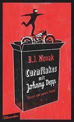 B.J. Novak: »Cornflakes mit Johnny Depp«