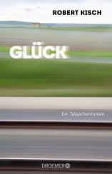 Robert Kisch: Glück«
