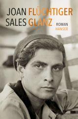Joan Sales: Flüchtiger Glanz«