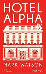 Mark Watson: Hotel Alpha«