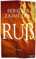 Feridun Zaimoglu: »Ruß«