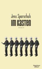 Jens Sparschuh: »Im Kasten«
