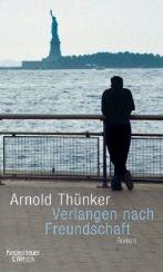 Arnold Thünker: »Verlangen nach Freundschaft«