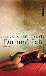 Niccolò Ammaniti:: »Du und Ich«