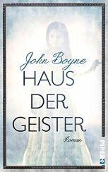 John Boyne: »Haus der Geister«