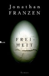 Jonathan Franzen: »Freiheit«