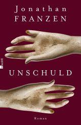 Jonathan Franzen: Unschuld«