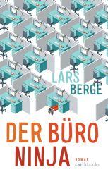 Lars Berge: Der Büro-Ninja«