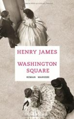 Henry James: »Washington Square«