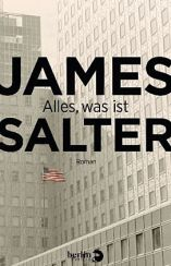 James Salter: »Alles, was ist«