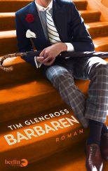 Tim Glencross: Barbaren«