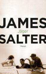 James Salter: Jäger«