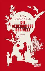 Lisa O'Donnell: Die Geheimnisse der Welt«