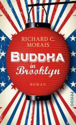 Richard C. Morais: »Buddha in Brooklyn«