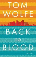 Tom wolfe: »Back to Blood«