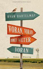 Ryan Bartelmay: Voran, voran, immer weiter voran«
